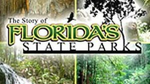 THE STORY OF FLORIDA'S STATE PARKS