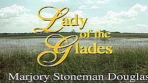 LADY OF THE GLADES