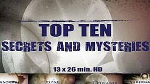 TOP 10 : SECRETS AND MYSTERIES